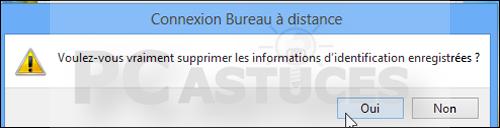 Pc astuces supprimer les informations enregistr es par - Raccourci connexion bureau a distance ...